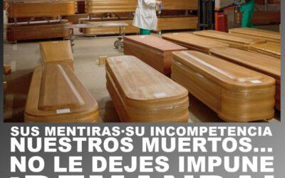 """COMUNICADO. Llamamiento a denunciar al Gobierno: """"Su negligencia criminal, nuestros muertos"""""""