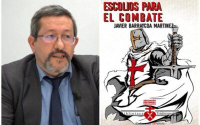 """Javier Barraycoa: """"La lucha es Tradición frente a Revolución, dejemos de decir derechas e izquierdas"""""""